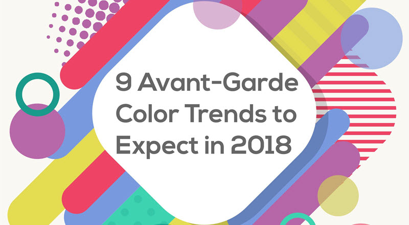 9 Avant-Garde Color Trends to Expect in 2018 banner
