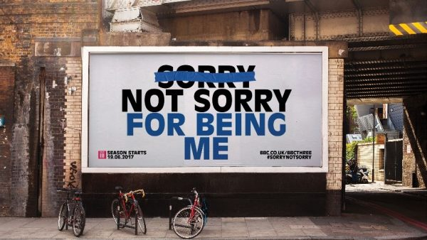 Sorry Not Sorry ad for BBC by Mother Design