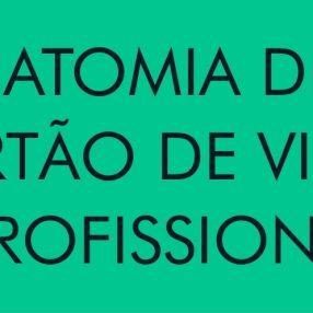 A ANATOMIA DE UM CARTÃO DE VISITA PROFISSIONAL [INFOGRÁFICO]