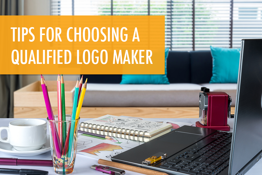 Tips for Choosing a Qualified Logo Maker