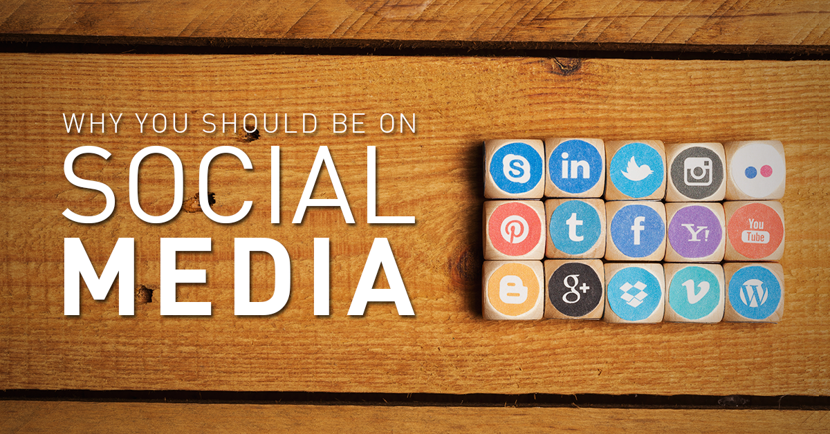 why you should be on social media