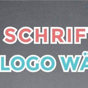 eine schriftart furs logo wahlen